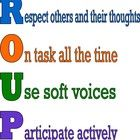 Free! Uses the word Groups as an acronym to show rules for group work....