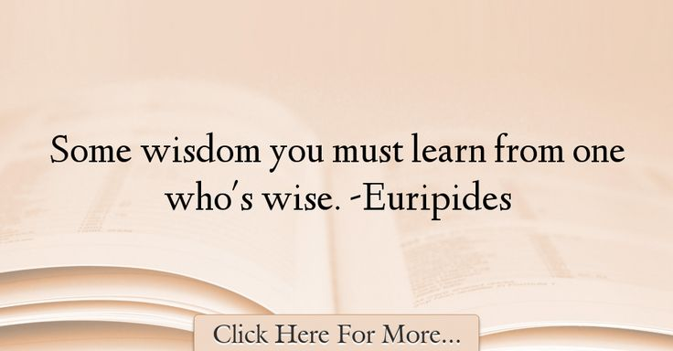 Euripides Quotes About Wisdom - 73019