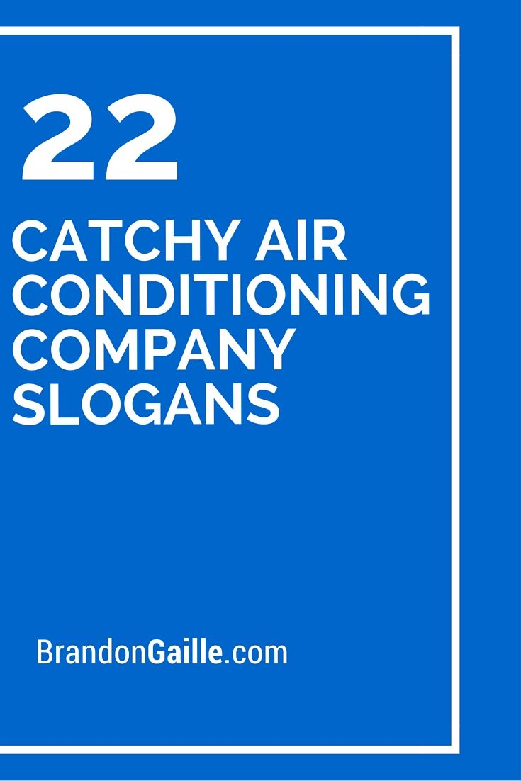 101 Catchy Air Conditioning Company Slogans Air