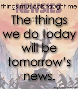 things musicals taught me: Newsies