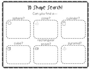 A kindergarten 3D shapes math center FREEBIE! Students can use these sheets to find objects around the classroom that match a 3D shape. Once they have found something, they draw a picture of the item in the designated box.