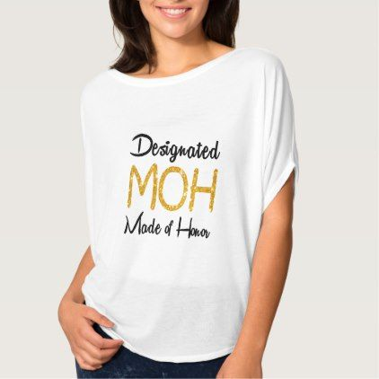 #elegant - #Designated Maid of Honor Gold Glitter T-Shirt