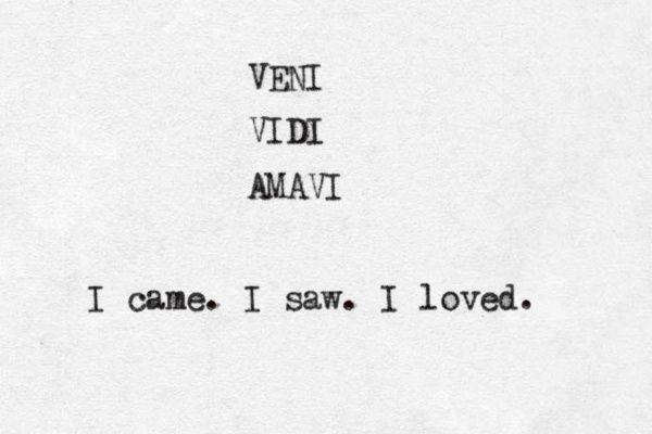 I cam I saw I loved                                                                                                                                                                                 More
