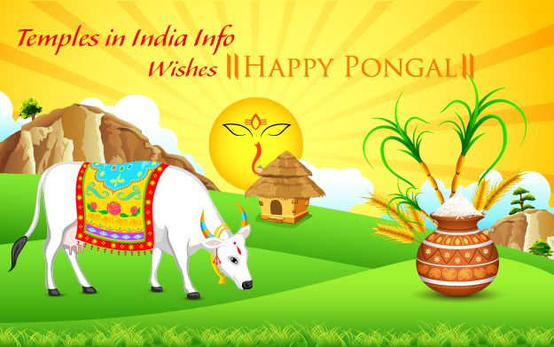 Temples in India info wishes all its viewers a Happy and Prosperous and joyful Pongal 2015. Happy Bhogi, Happy Pongal, Kaanum Pongal, Mattu Pongal 2015