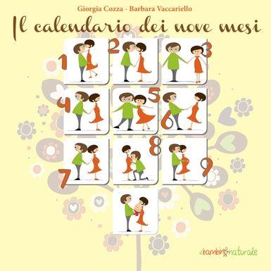 Il Calendario dei nove mesi accompagna i futuri genitori dai primissimi giorni dell'attesa, per quarantadue settimane, fino ai primi mesi di vita del bamb...