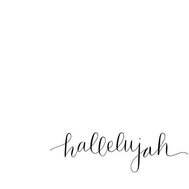 """hal·le·lu·jah exclamation 1.God be praised (uttered in worship or as an expression of rejoicing). // What are you uttering """"hallelujah"""" over today? #lampandlight"""