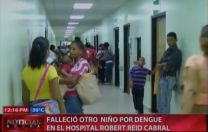 Fallece Otro Niño Por Dengue En El Hospital Robert Reid Cabral #Video