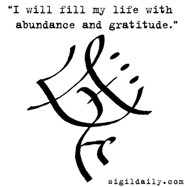 """I will fill my life with abundance and gratitude."" #sigil #sigils #chaosmagick"