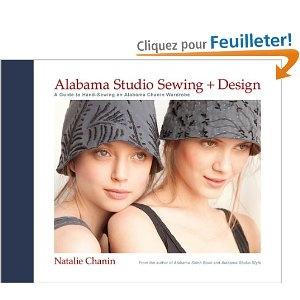 Alabama Studio Sewing + Design: A Guide to Hand-sewing an Alabama Chanin Wardrobe: Amazon.fr: Natalie Chanin: Livres anglais et étrangers