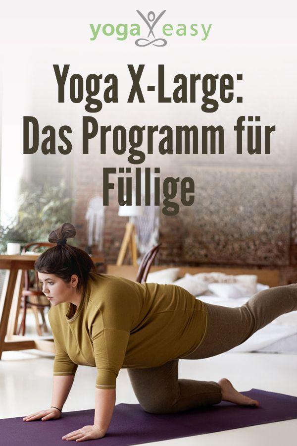 Yoga X-Large: Yoga für Füllige