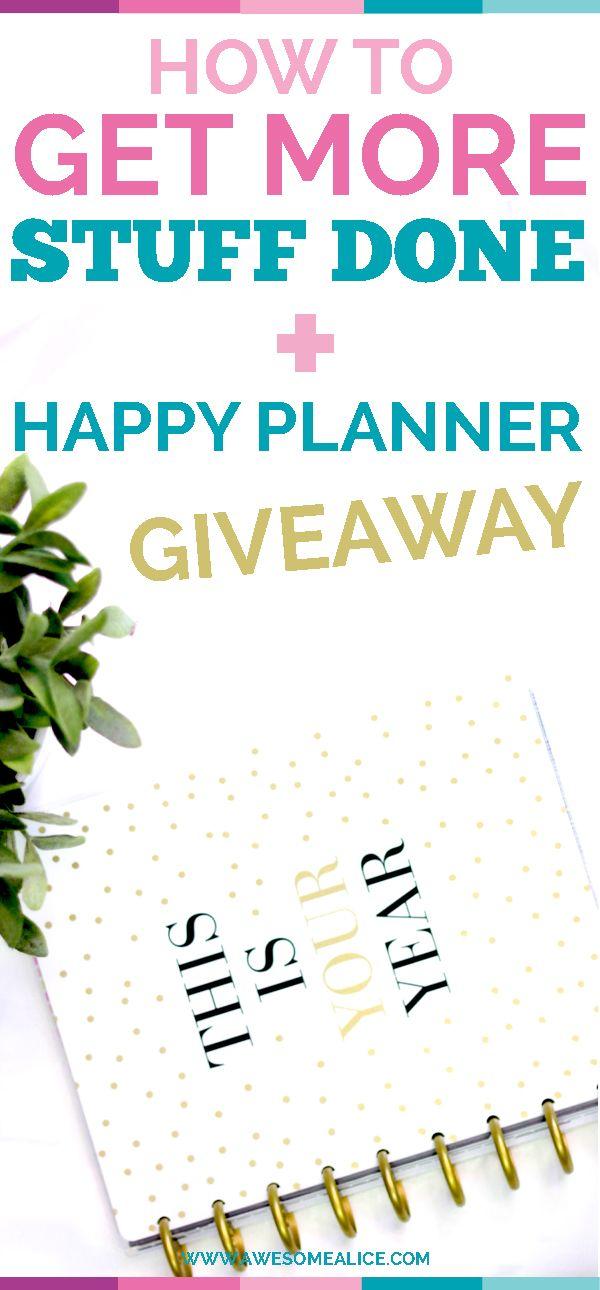 How to get more done in less time, free up time, and increase results in your online #business Win the Happy Planner. Click to enter the giveaway! Awesome Alice