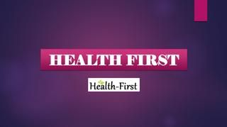 Buy Weight Loss Supplements Online at Health First  Lose weight with the help of health supplements available online at Health First.  It is natural, pure and safe.