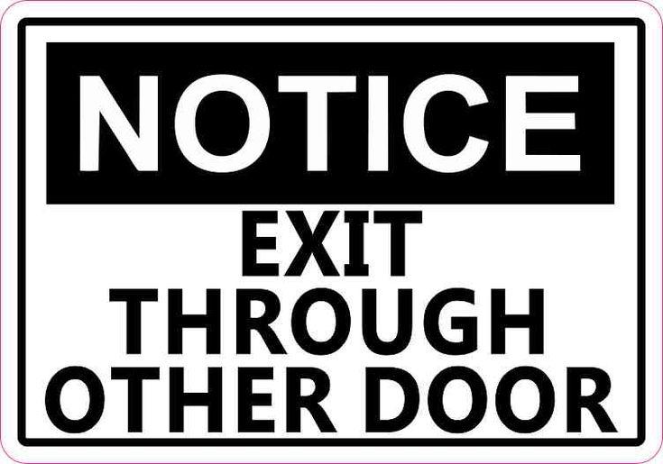 5in x 3.5in Notice Exit Through Other Door Sticker Decal Business Stickers