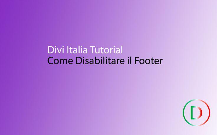 Come disabilitare il footer -Divi tutorial in italiano- #divi #divitutorial