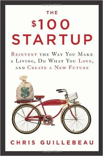 The $100 Startup: Reinvent the Way You Make a Living, Do What You Love, and Create a New Future Hardcover – May 8, 2012 by Chris Guillebeau    http://www.amazon.com/gp/product/0307951529?creativeASIN=0307951529&linkCode=w00&linkId=P3U6CIQTQXCIGSO3&ref_=as_sl_pc_qf_sp_asin_til&tag=hustleheart-20