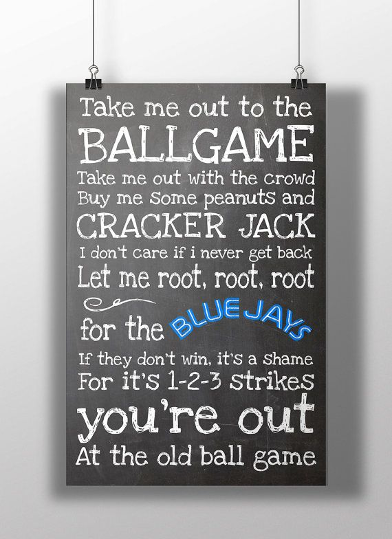 Toronto Blue Jays Take Me Out to the Ballgame by BigLeaguePrints