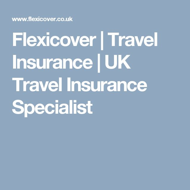 Flexicover | Travel Insurance | UK Travel Insurance Specialist