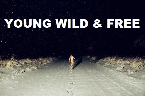 Young Wild And Free Quotes Tumblr: Photgraphy/Quotes