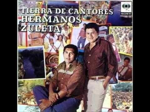 Tierra de cantores - Los Hermanos Zuleta