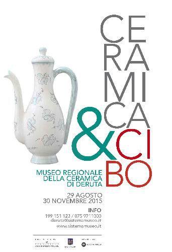 Al Museo Regionale della Ceramica di Deruta fino al 30 novembre da non perdere la mostra Ceramica & Cibo con tanti eventi collaterali