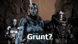 Grunt | Community Post: Words That Have New Meaning When You've Played Mass Effect Too Much