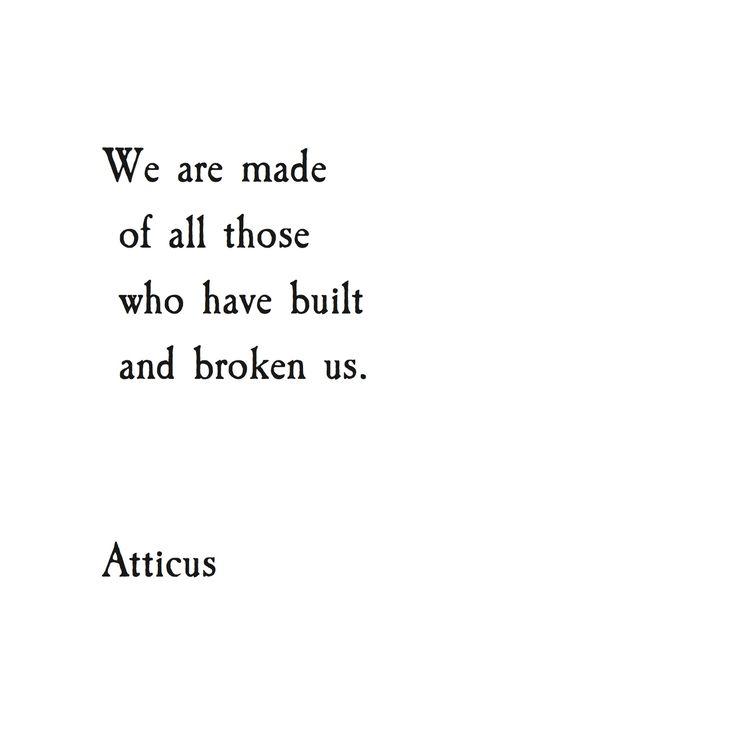#atticuspoetry #atticus #poetry #poem #quote #words #build #break #loss #lust #forever #gold #broken
