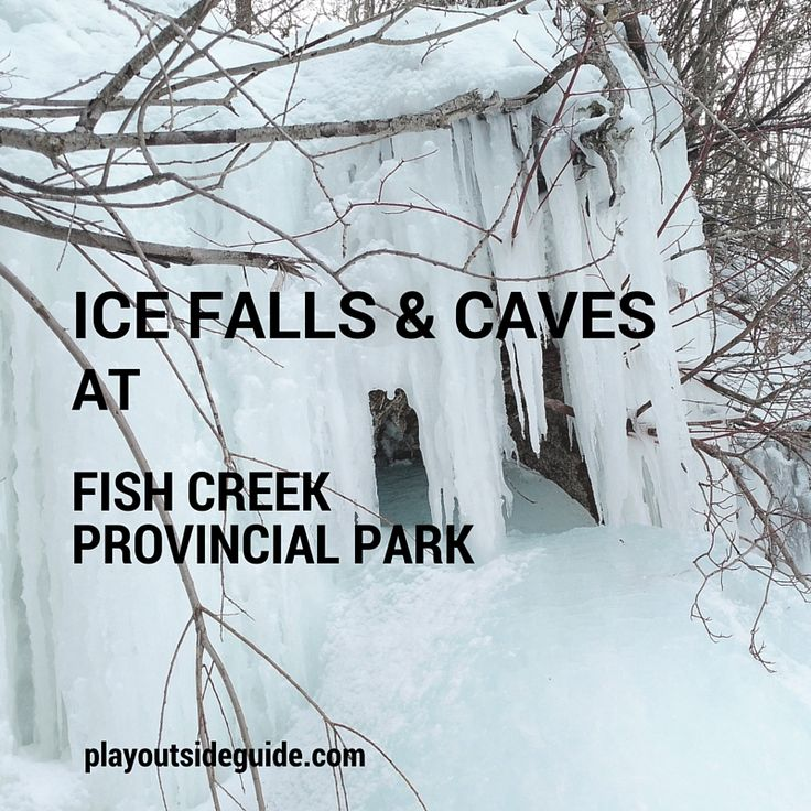 Play Outside Guide: The Ice Falls and Caves of Fish Creek Provincial Park