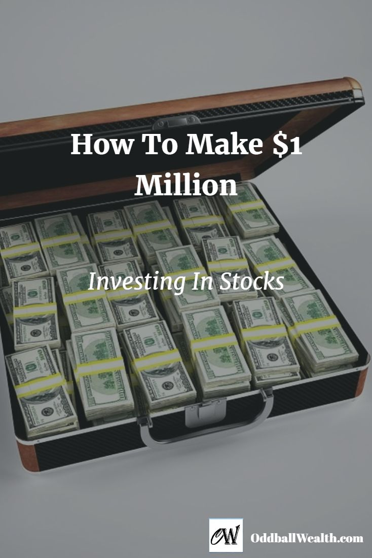 How to make $1 million investing in stocks. If you have a long-term goal of reaching a one million dollars, then stocks are still one of the best options for reaching that goal.  Read full article by visiting: http://oddballwealth.com/how-to-reach-one-million-dollars-investing-in-stocks/ /search/?q=%23PersonalFinance&rs=hashtag /search/?q=%23MakeMoney&rs=hashtag /explore/Finance/ /search/?q=%23Investment&rs=hashtag /explore/Business/ /search/?q=%23Credit&rs=hashtag /explore/Wealth…