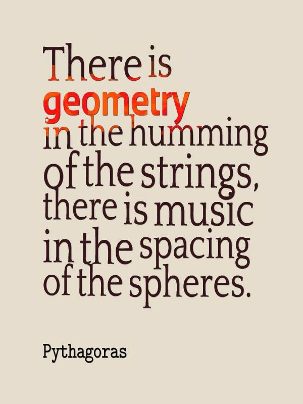 """""""There is geometry in the humming of the strings, there is music in the spacing of the spheres."""" --Pythagoras #quote #STEM #inspirations"""