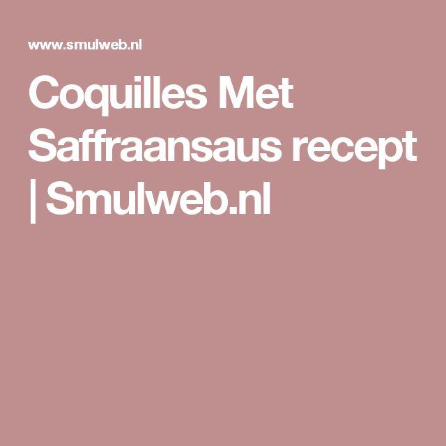 Coquilles Met Saffraansaus recept | Smulweb.nl