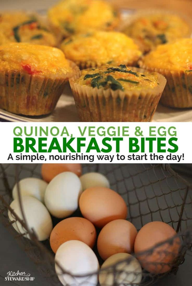 Top photo: breakfast egg bites with quinoa and veggies. Bottom picture: farm fresh eggs in a metal basket. Words read: Quinoa, veggie and egg breakfast bites A simple nourishing way to start the day!