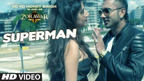 Superman song Lyrics – Zorawar | Yo Yo Honey Singh