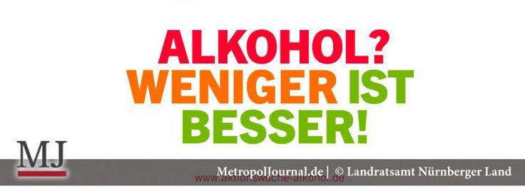 (NBG-Land) Aktionswoche für den maßvollen Alkoholkonsum - http://metropoljournal.de/?p=9142