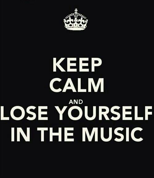 Lose yourself in music