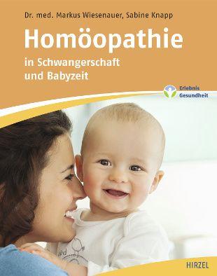 """Zwei Ratgeber von Markus Wiesenauer regen zur ganzheitlichen Selbsttherapie an: """"Homöopathie für die Seele"""" und """"Homöopathie in Schwangerschaft und Stillzeit"""" erscheinen im Hirzel Verlag"""