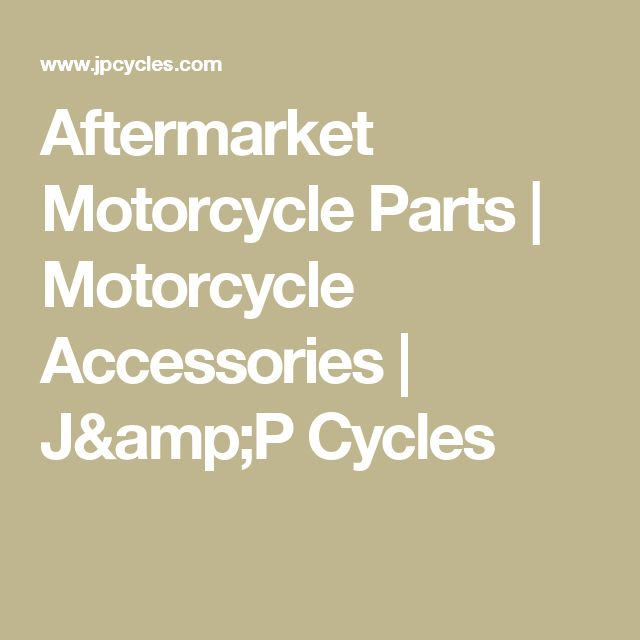Aftermarket Motorcycle Parts | Motorcycle Accessories | J&P Cycles
