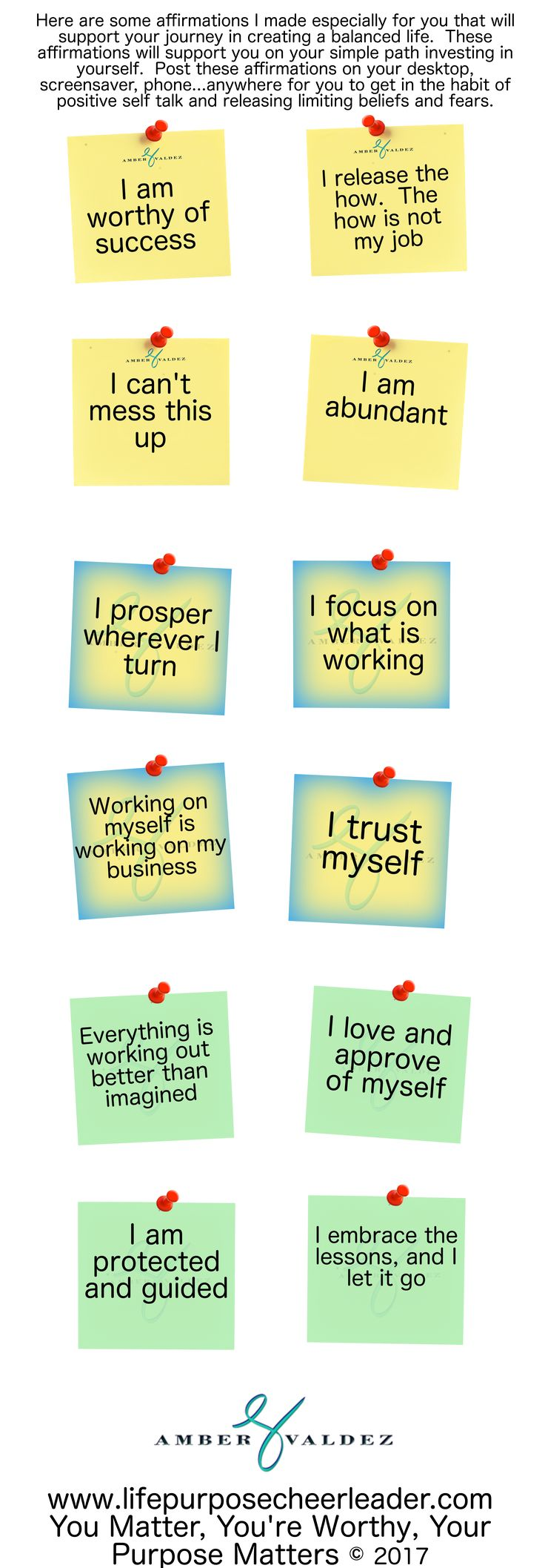 Stickie Affirmations from the Life Purpose Cheerleader.  Save and pin to desktop, screensaver, phone...anything you use daily to get yourself in the habit of positive self talk.