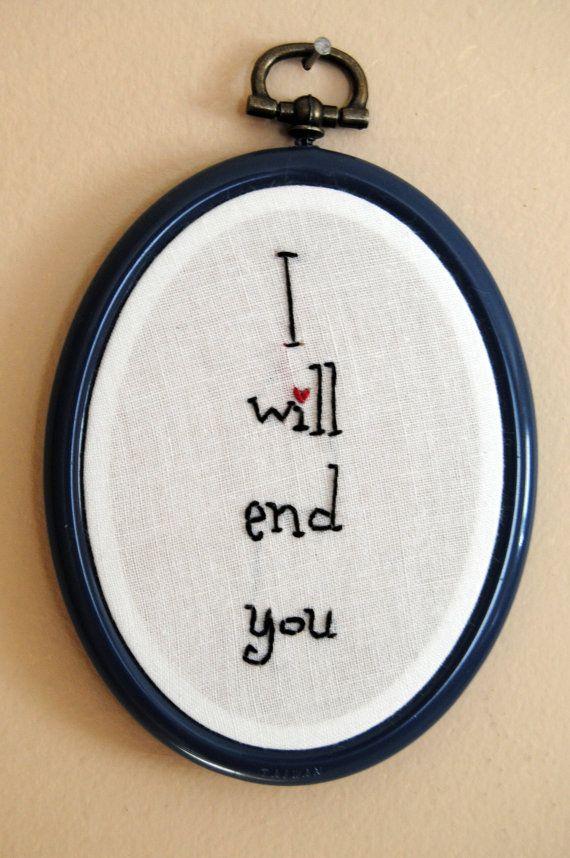 I will end you. cross stitch
