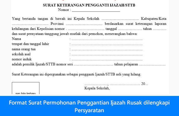 [File Pendidikan] Format Surat Permohonan Penggantian Ijazah Rusak dilengkapi Persyaratan