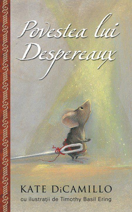 - Povestea lui Despereaux - elefant.ro