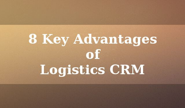 See all the advantages your Logistics business can get with a CRM.  http://blog.dquip.com/8-key-advantages-of-logistics-crm/  #CRM #Sales #Software #Business #Logistics