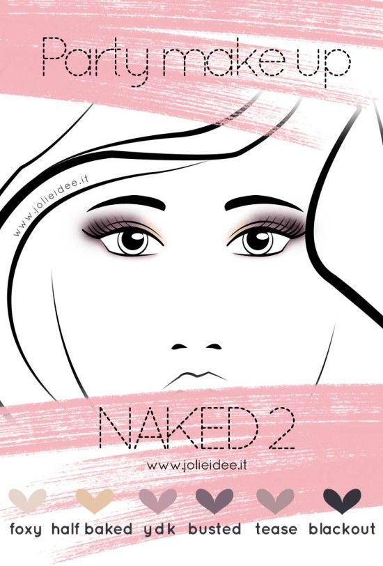 Palette Naked 2 – Party make up tutorial #makeup #tutorial #naked2 #urbandecay #