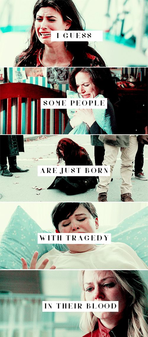 i guess some people are just born with tragedy in their blood #ouat
