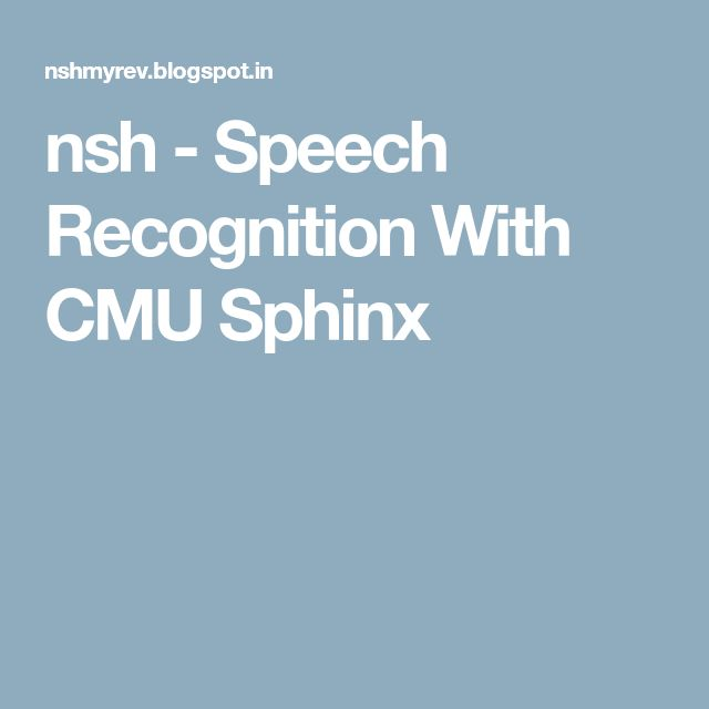 nsh - Speech Recognition With CMU Sphinx