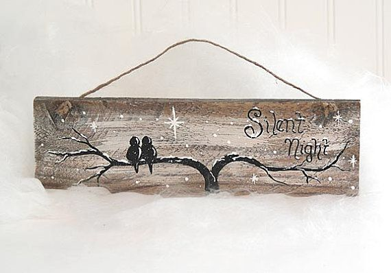 Reclaimed Wood Christmas Sign Original Painting Silent Night Sign Love Birds inTree Winter Art Rustic Christmas Painting Wood Holiday Signs
