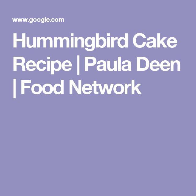 Hummingbird Cake Recipe   Paula Deen   Food Network