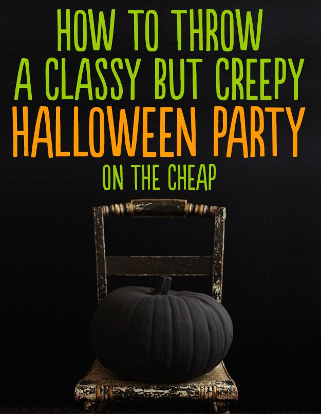 How to throw a classy but creepy halloween party