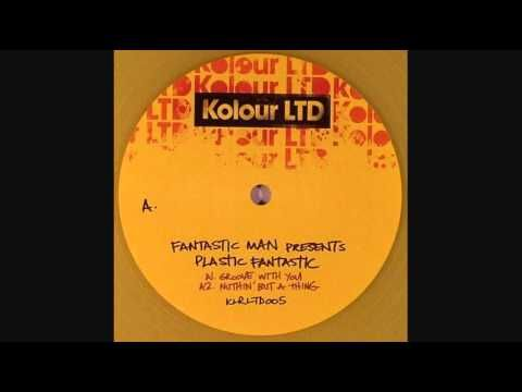 Fantastic Man - Groove With You - YouTube