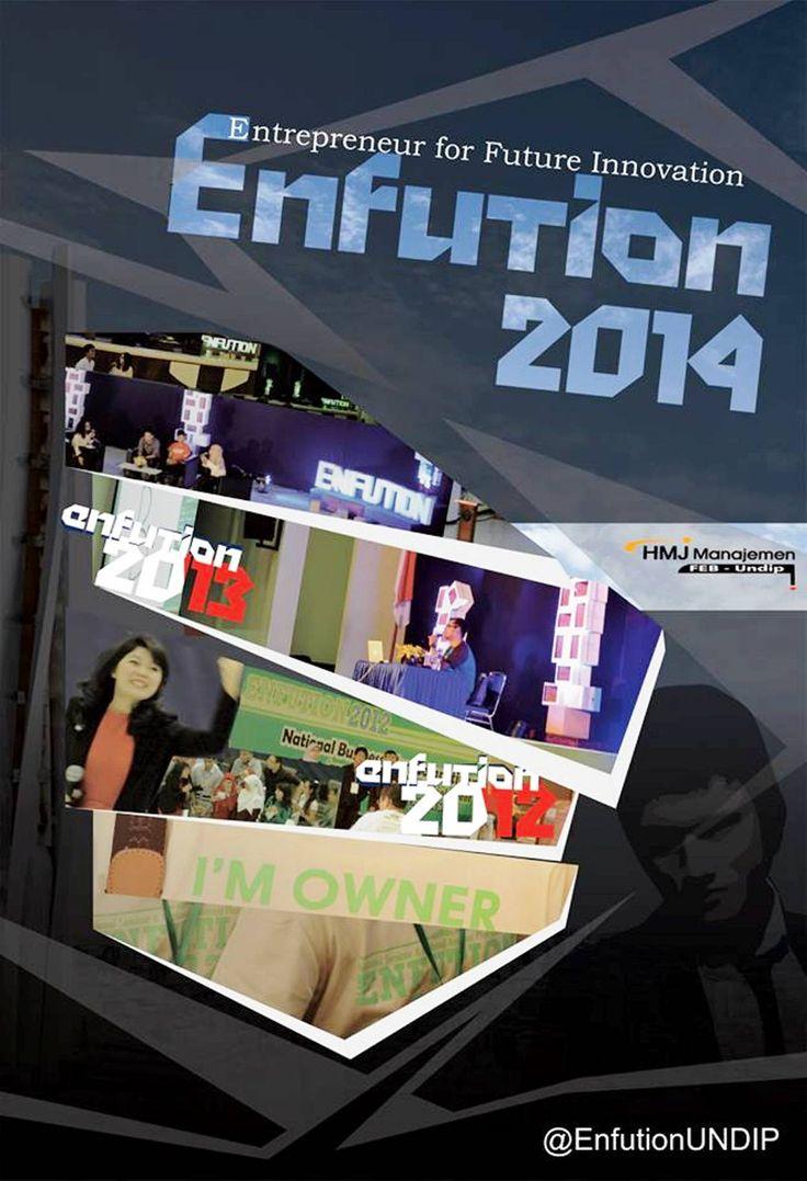 The BIGGEST National Seminar held in Semarang carried on by Himpunan Mahasiswa Jurusan Manajemen Fakultas Ekonomika dan Bisnis, Universitas Diponegoro  Event entrepreneurship tahunan terbesar yang akan mengupas tuntas semua kiat sukses dalam berwirausaha, kali ini dengan teknologi dalam era kompetisi global.  Let's join to the BIGGEST NATIONAL SEMINAR OF THE YEAR !!!  Datang dan Saksikan di Semarang, Oktober 2014  Go Follow: Twitter : @EnfutionUNDIP @HMJMFEBUNDIP  #Enfution2014
