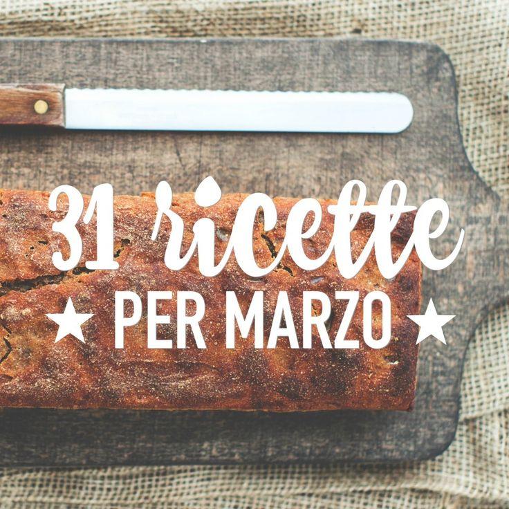 31 ricette per marzo  menu per 4 settimane   PDF da scaricare Link: http://www.babygreen.it/2017/02/ricette-marzo/?utm_campaign=coschedule&utm_source=pinterest&utm_medium=BabyGreen&utm_content=31%20ricette%20per%20marzo